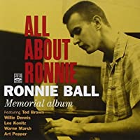 All About Ronnie - Memorial Album by Ronnie Ball (2010-07-20)