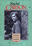 Rachel Carson: Voice for the Earth (Lerner Biographies)