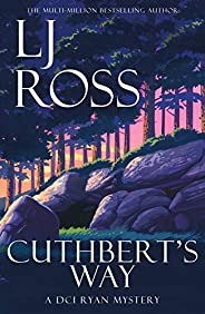 Cuthbert's Way: A DCI Ryan Mystery (The DCI Ryan Mysteries Book