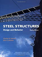 Steel Structures: Design and Behavior (4th Edition)