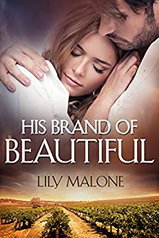 His Brand Of Beautiful by [Malone, Lily]