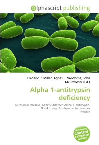 Alpha 1-Antitrypsin Deficiency