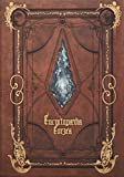 Encyclopaedia Eorzea ~The World of FINAL FANTASY ...