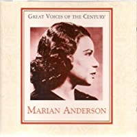 Great Voices of the Century by Marian Anderson