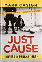 Just Cause: Murder in Panama 1989