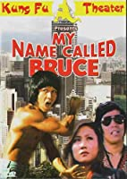 My Name Called Bruce (Dubbed In English)