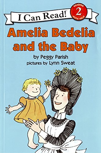 Amelia Bedelia and the Baby (I Can Read Book (Reading With Help,2))の詳細を見る