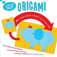 I Can Do That: Origami: Super Simple Projects to Cut and Fold (I Can Do That!)