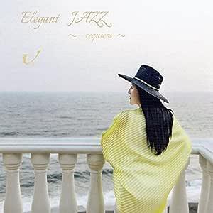 Elegant Jazz ~requiem~
