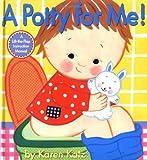 A Potty for Me!: A Lift-the-Flap Instruction Manual [ハードカバー] / Karen Katz (著); Karen Katz (イラスト); Little Simon (刊)