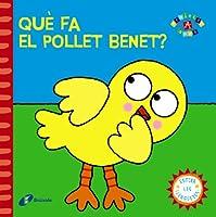Què fa el pollet Benet?