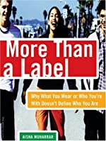 More Than a Label: Why What You Wear or Who You're With Doesn't Define Who You Are