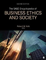 The SAGE Encyclopedia of Business Ethics and Society