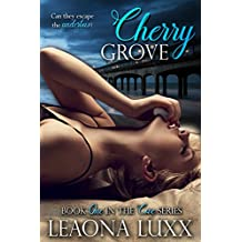 Cherry Grove: Redeeming Second Chance Romance  (The Cove Book 1)