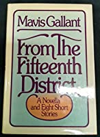 From the Fifteenth District: A Novella and Eight Short Stories