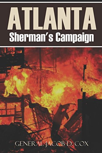 Atlanta: Sherman's Campaign (Abridged, Annotated)