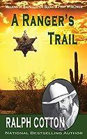A Ranger's Trail (Ranger Sam Burrack - Big Iron)
