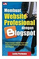 Membuat Website Profesional dengan Blogspot (Indonesian Edition) [並行輸入品]