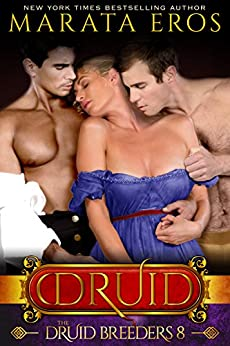 TDB (#8): A Dark Alpha MFM Vampire Paranormal Menage Romance (The Druid Series) by [Eros, Marata]