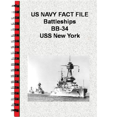 US NAVY FACT FILE Battleships BB-34 USS New York (English Edition)