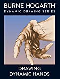 Drawing Dynamic Hands (Practical Art Books)