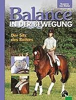 Balance in der Bewegung. Der Sitz des Reiters