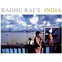 Raghu Rai's India: Reflections in Colour