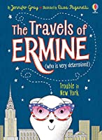 Trouble In New York (The Travels of Ermine)