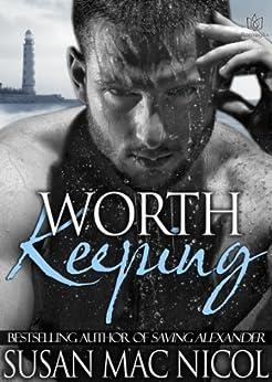Worth Keeping by [Nicol, Susan Mac]