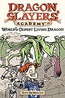 World's Oldest Living Dragon #16 (Dragon Slayers' Academy)