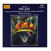 マリオ・ピラーティ: 管弦楽のための協奏曲 /ピアノと弦楽のための組曲(スロヴァキア放送ブラティスラヴァ響/アドリアーノ)