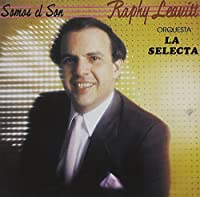 Somos El Son by Raphy Leavitt (2008-08-11)
