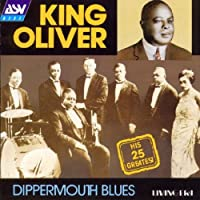 Dippermouth Blues: His 25 Greatest