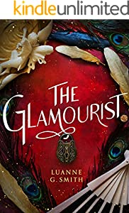The Glamourist (The Vine Witch Book 2) (English Edition)