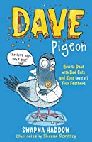 Dave Pigeon by Swapna Haddow(2016-04-07)