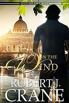 In the Wind (Out of the Box Book 2) by [Crane, Robert J.]