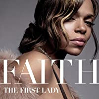 First Lady by Faith Evans