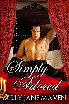 Simply Adored: A Spicy and Playful Regency Romance by [Maven, Milly Jane]