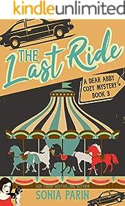 The Last Ride (A Dear Abby Cozy Mystery Book 3) (English Edition)