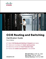 CCIE Routing and Switching Certification Guide (Official Cert Guide)