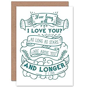 CARD GREETING QUOTE MOTIVATION HOW LONG WILL I LOVE YOU