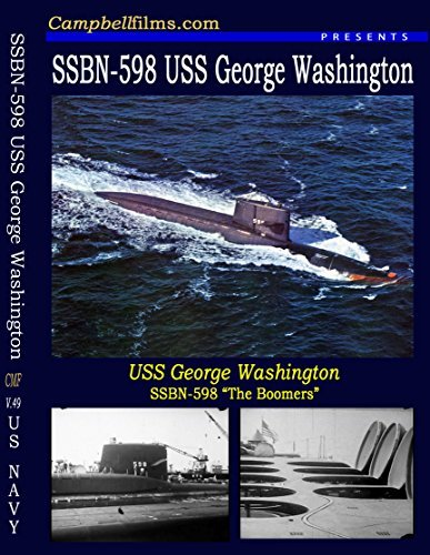 SSBN 598 USS George Washington Submarine Boomers Polaris Missiles Cold War old films DVD by SSBN 598