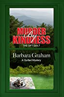 Murder by Kindness: The Gift Quilt (Wheeler Large Print Cozy Mystery)