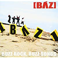 BUZZ ROCK,BUZZ SONGS