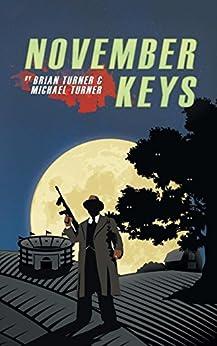 November Keys by [Turner, Michael, Turner, Brian]