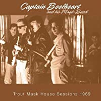 Trout Mask House Sessions 1969