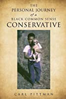 The Personal Journey of a Black Common Sense Conservative