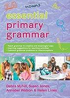 Essential Primary Grammar (UK Higher Education Humanities & Social Sciences Education)
