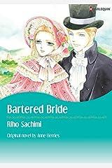 Bartered Bride: Harlequin comics Kindle Edition