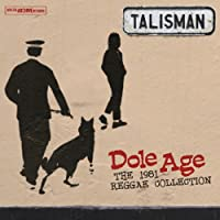 DOLE AGE - THE 1981 REGGAE COLLECTION